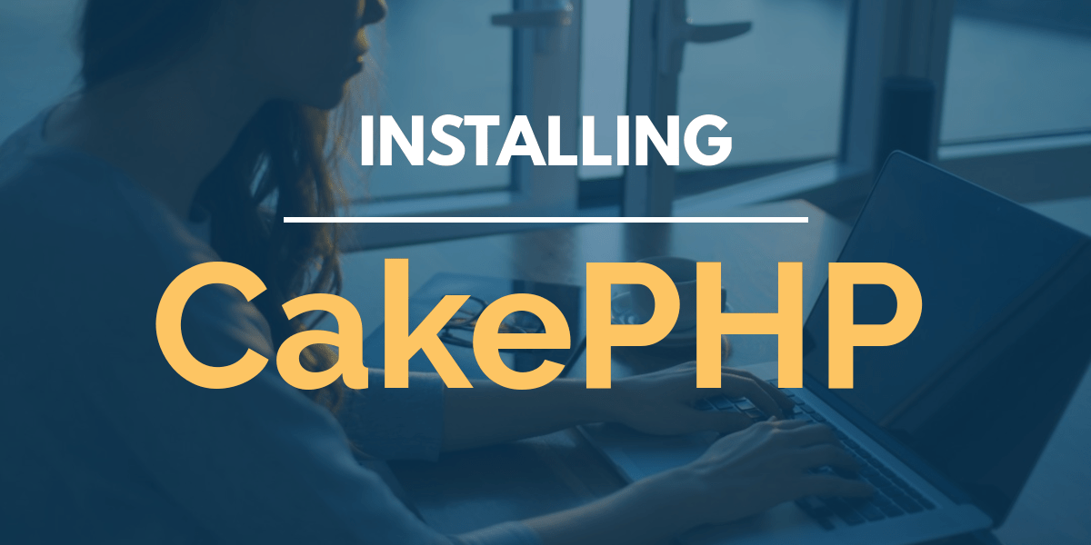 Pag-install ng CakePHP